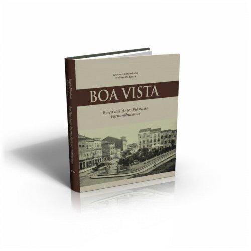 Boa Vista: berço das artes plásticas pernambucanas - Jacques Ribemboim e Wilton de Souza