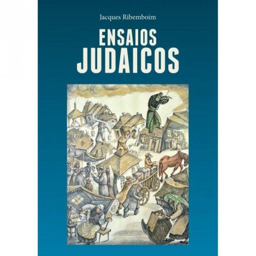 Ensaios Judaicos - Jacques Ribemboim