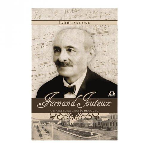 """Fernand Jouteux: o maestro de chapéu de couro e sua """"bela aliança"""" com Garanhuns - Igor Cardoso"""