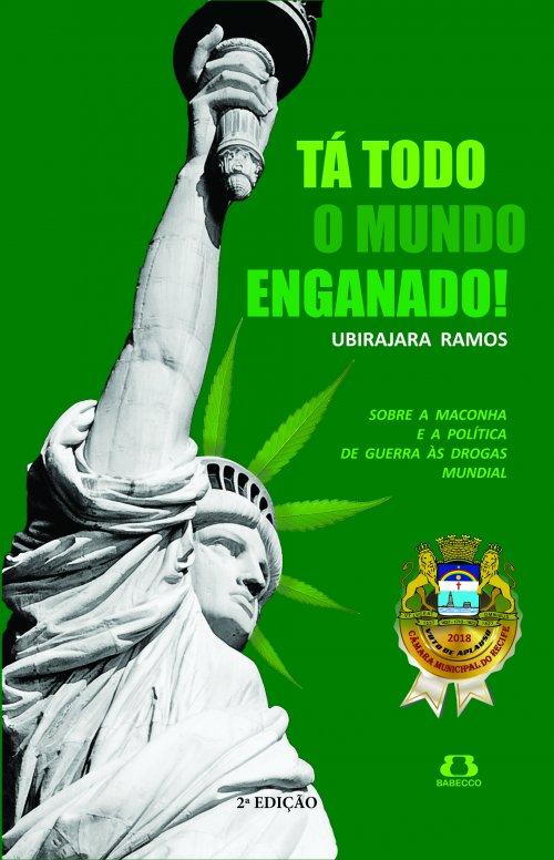 Tá todo o mundo enganado! - Ubirajara Ramos - Segunda Edição