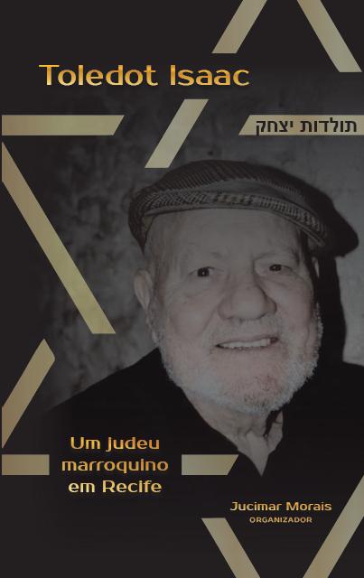 Toledot Isaac: um judeu marroquino em Recife