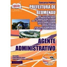 Apostila Digital AGENTE ADMINISTRATIVO - Concurso Prefeitura de Blumenau / SC Editora Opção