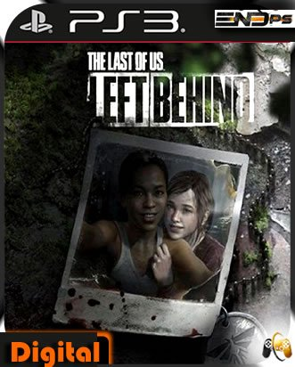 Left Behind DLC : The Last of Us - Ps3