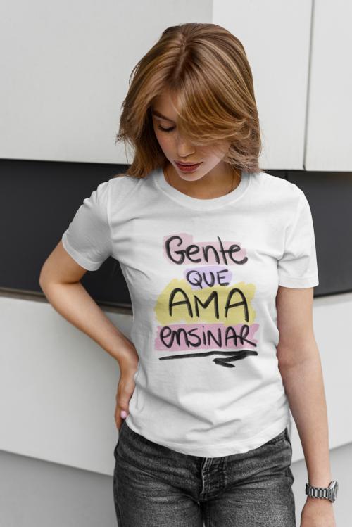 Camiseta Gente que Ama Ensinar