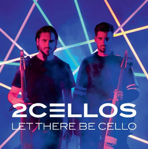 CD 2CELLOS -  LET THERE BE CELLO