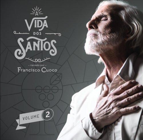 CD A VIDA DOS SANTOS - VOL. 2 - FRANCISCO CUOCO