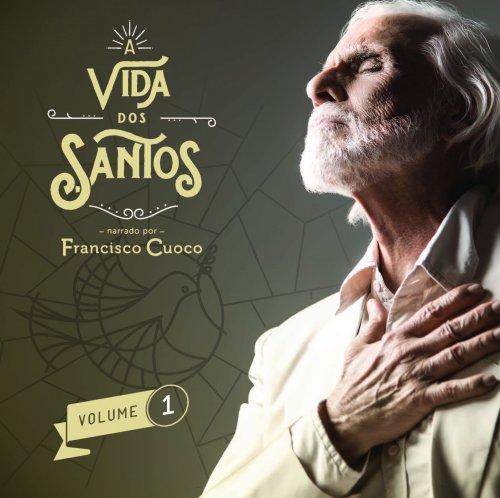 CD A VIDA DOS SANTOS VOL.1 - FRANCISCO CUOCO