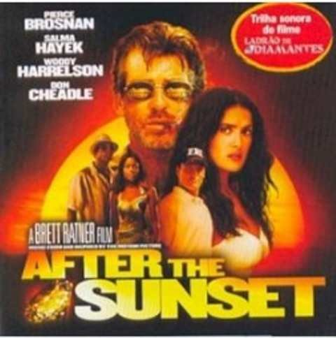 CD AFTER THE SUNSET (2004) - TRILHA SONORA DO FILME