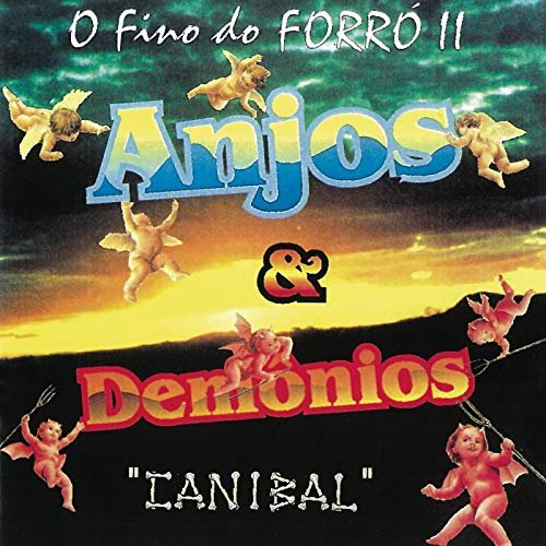 CD ANJOS & DEMONIOS - O FINO DO FORRO II - CANIBAL
