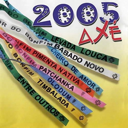 CD AXÉ BAHIA 2005 - OLODUM, BABADO NOVO E OUTROS