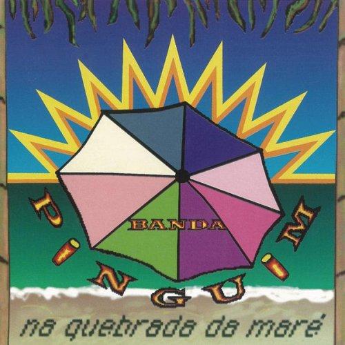 CD BANDA PINGUIN - NA QUEBRADA DA MARÉ