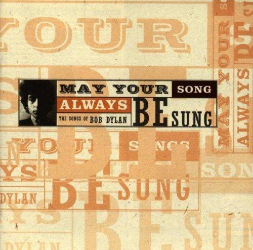 CD BOB DYLAN -  MAY YOUR SONG ALWAYS  - VÁRIOS ARTISTAS