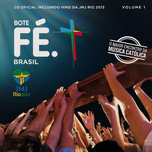 CD BOTE FÉ BRASIL - JMJ RIO 2013
