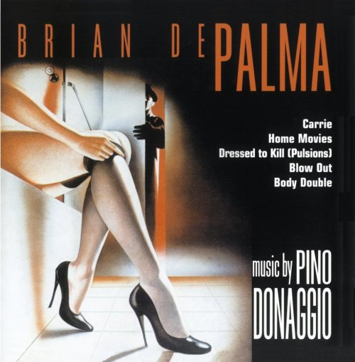 CD BRIAN DE PALMA: MUSIC BY PINO DONAGGIO - ORIGINAL SOUNDTRACK