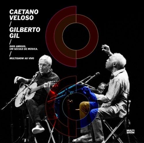 CD CAETANO VELOSO & GILBERTO GIL - DOIS AMIGOS, UM SÉCULO DE MÚSICA