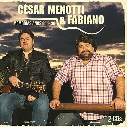 CD CÉSAR MENOTTI & FABIANO - MEMÓRIAS ANOS 80 E 90