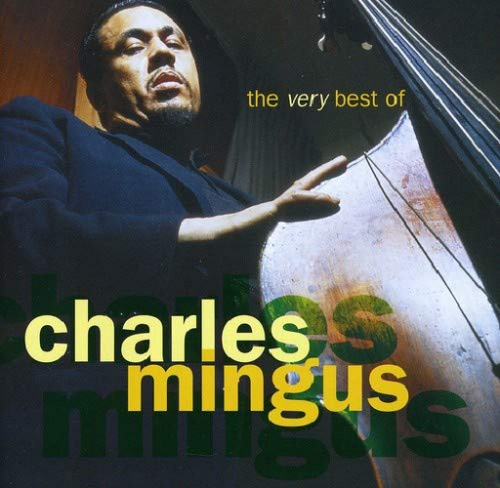 CD CHARLES MINGUS - THE VERY BEST OF CHARLES MINGUS