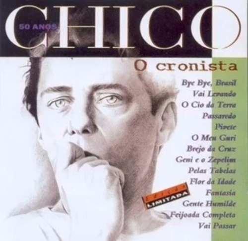 CD CHICO BUARQUE - 50 ANOS O CRONISTA