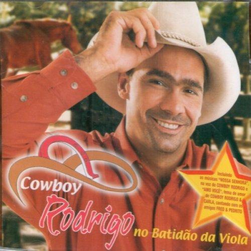 CD COWBOY RODRIGO - NO BATIDAO DA VIOLA