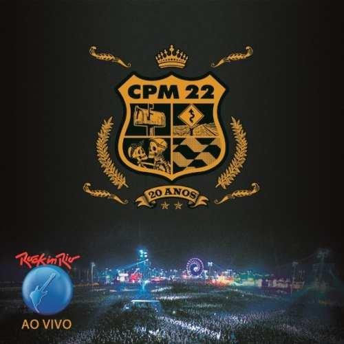 Cd Cpm 22 - Rock In Rio Ao Vivo - 20 Anos (original Lacrado)
