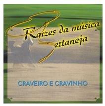 CD CRAVEIRO E CRAVINHO - RAÍZES DA MÚSICA SERTANEJA