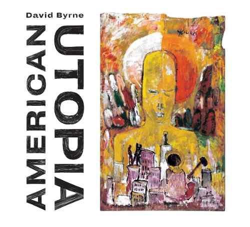 CD DAVID BYRNE - AMERICAN UTOPIA