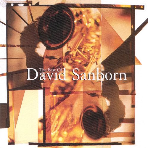 CD DAVID SANBORN - THE BEST OF DAVID SANBORN