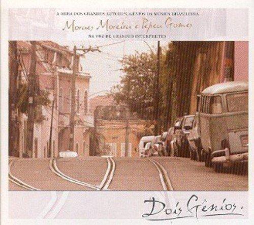 CD DOIS GÊNIOS - MORAES MOREREIRA E PEPEU GOMES NA VOZ DE GRANDES INTÉRPRETES