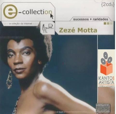 CD ZEZÉ MOTTA -  E-COLLECTION (2 CDs)