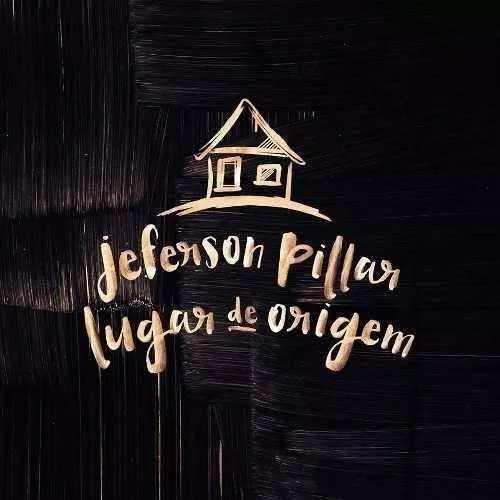 Cd Duplo Jeferson Pillar - Lugar De Origem