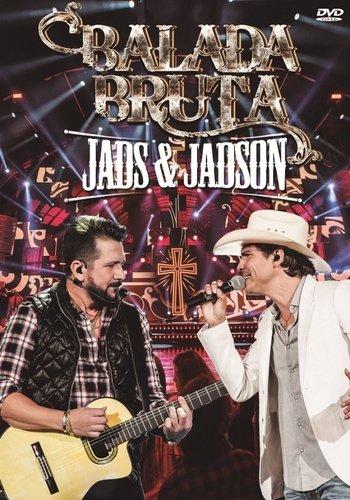 CD + DVD JADS & JADSON - BALADA BRUTA - KIT