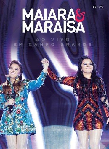 DVD + CD MAIARA E MARAISA - AO VIVO EM CAMPO GRANDE