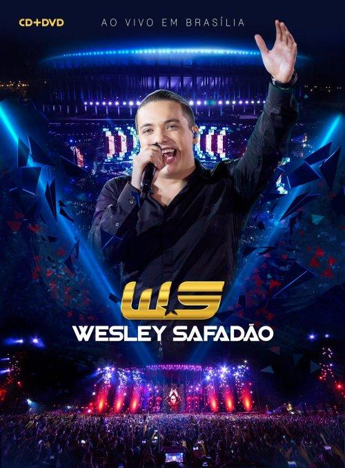 CD + DVD WESLEY SAFADAO - AO VIVO EM BRASILIA