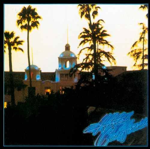 CD EAGLES - HOTEL CALIFORNIA