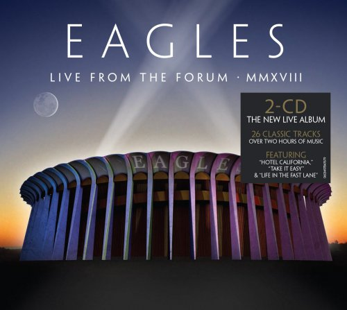 CD EAGLES - LIVE FROM THE FORUM MMXVIII (DUPLO - 2 CDS)