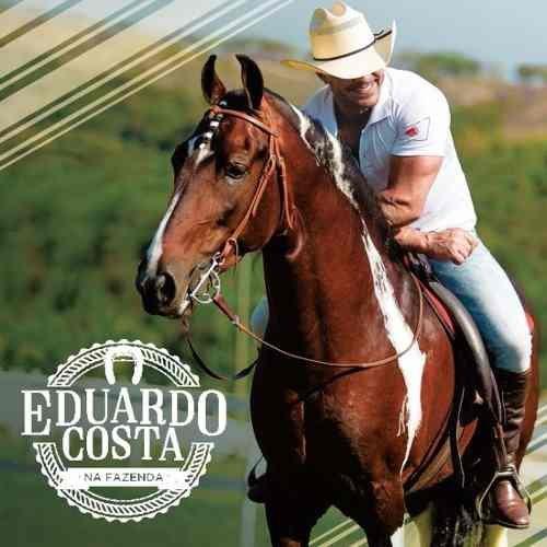 CD Eduardo Costa Na Fazenda
