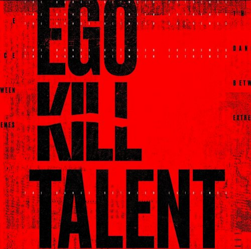 CD EGO KILL TALENT - THE DANCE BETWEEN EXTREMES