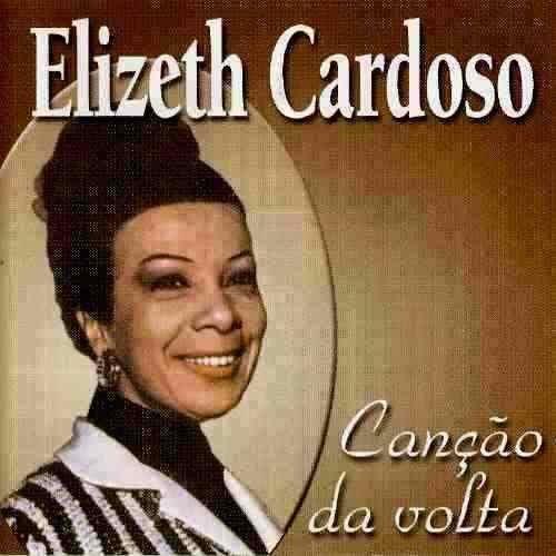 CD ELIZETH CARDOSO - CANCAO DA VOLTA