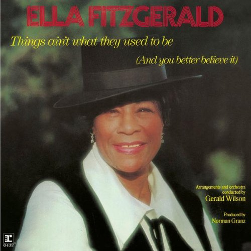 CD ELLA FITZGERALD - THINGS AIN'T WHAT THEY USED TO BE