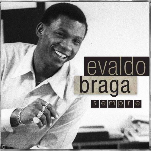 CD EVALDO BRAGA - SEMPRE