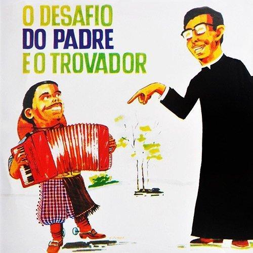 CD GILDO DE FREITAS - DESAFIO DO PADRE E O TROVADOR