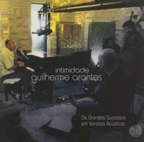 CD GUILHERME ARANTES - INTIMIDADES
