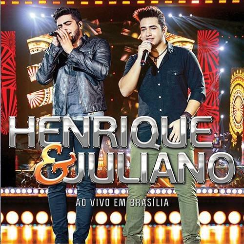 CD HENRIQUE & JULIANO - AO VIVO EM BRASÍLIA