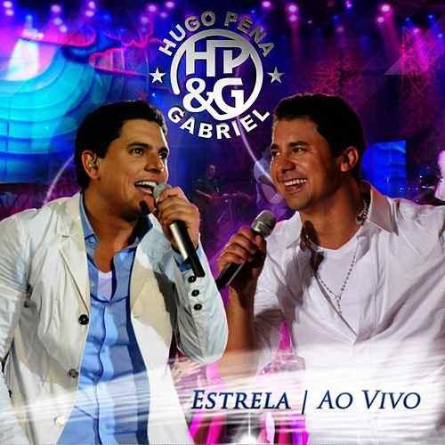 CD HUGO PENA & GABRIEL - ESTRELA - AO VIVO