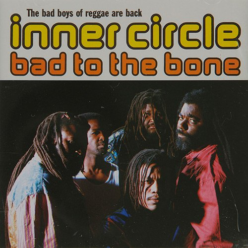 CD INNER CIRCLE - BAD TO THE BONE
