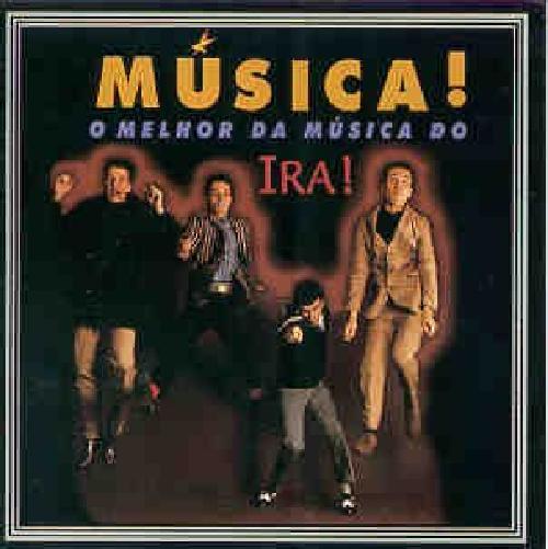 CD IRA! - MÚSICA! O MELHOR DA MÚSICA DE IRA!