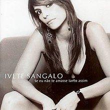 Cd Ivete Sangalo - Se Eu Não Te Amasse Tanto Assim