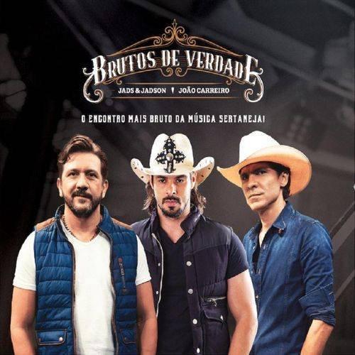 CD JADS & JADSON E JOAO CARREIRO - BRUTOS DE VERDADE