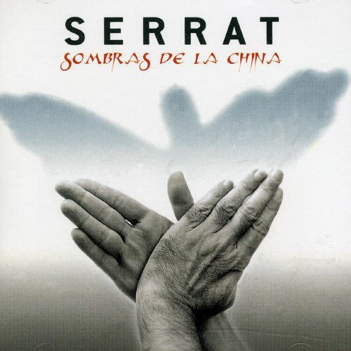 CD JOAN MANUEL SERRAT - SOMBRAS DE LA CHINA