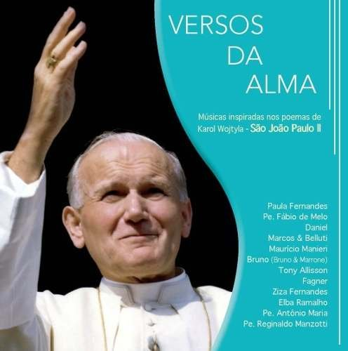 CD JOÃO PAULO II - VERSOS DA ALMA - Pe FÁBIO DE MELO E MAIS